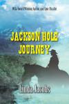 JacksonHoleJourney