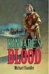Chandler_Michael_Kincades_Blood