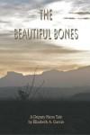 Garcia_Elizabeth_Beautiful-Bones