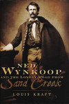 book_kraft-louis_ned-wynkoop-and-the-lonely_road-from-sand-creek_1